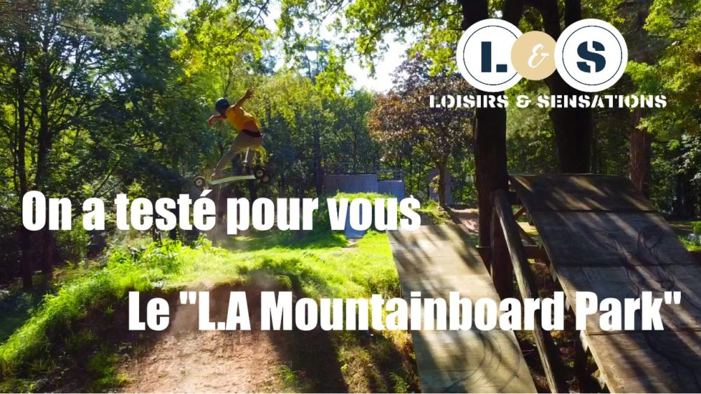 On a testé pour vous le mountainboard